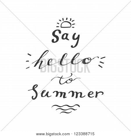 Say hello to summer hand lettering typography