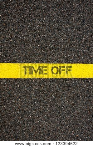 Road marking yellow paint dividing line with words TIME OFF, concept image