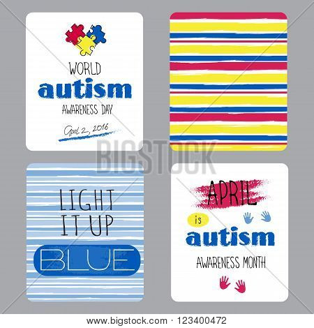 Vector set of small card templates. Hand drawn lettering for World Autism Awareness day. For greeting cards, brochures, tags and labels, souvenirs, invitations, calendars and party designs.