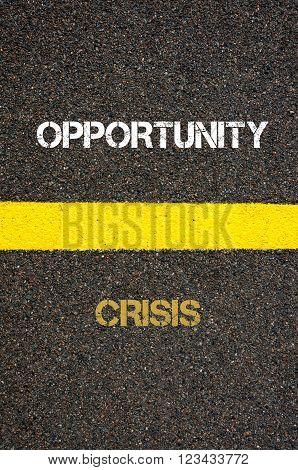 Antonym Concept Of Crisis Versus Opportunity