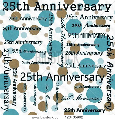 25th Anniversary Design with Teal and White Polka Dot Tile Pattern Repeat Background that is seamless and repeats