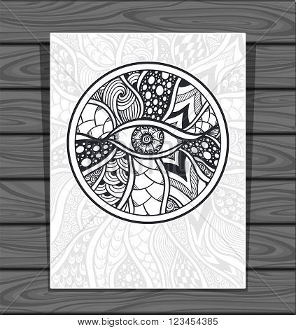 Template Zen-doodle or Zen-tangle texture or pattern with eye  in circle black on white for coloring page or relax coloring book or wallpaper or for decorate package clothes  dicks or different things
