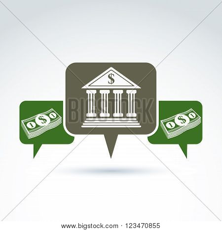 Vector Banking Symbol, Financial Institution Icon. Speech Bubbles With Bank Building And Dollar Curr