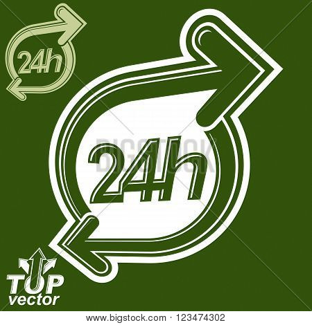 Contemporary vector 24 hours detailed icon with two arrows around. Twenty-four hours a day business conceptual design element.