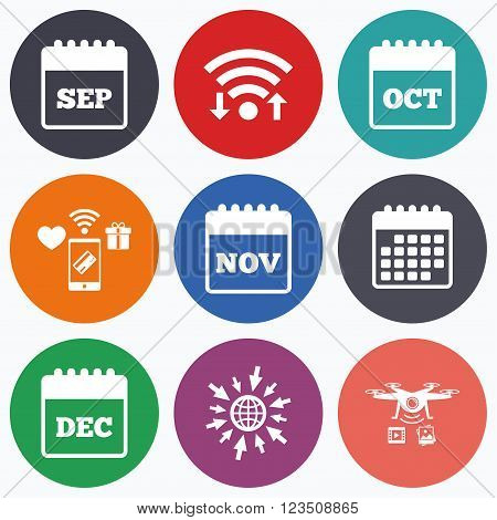 Wifi, mobile payments and drones icons. Calendar icons. September, November, October and December month symbols. Date or event reminder sign. Calendar symbol.