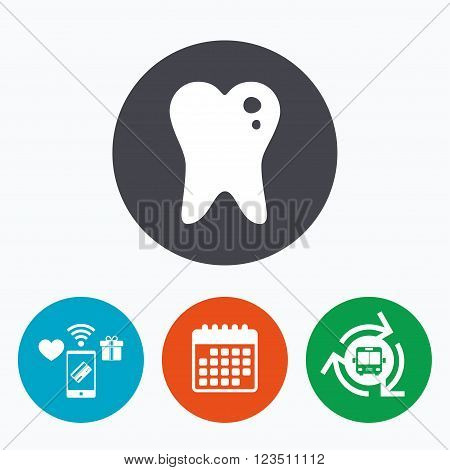 Caries tooth icon. Tooth filling sign. Dental care symbol. Mobile payments, calendar and wifi icons. Bus shuttle.