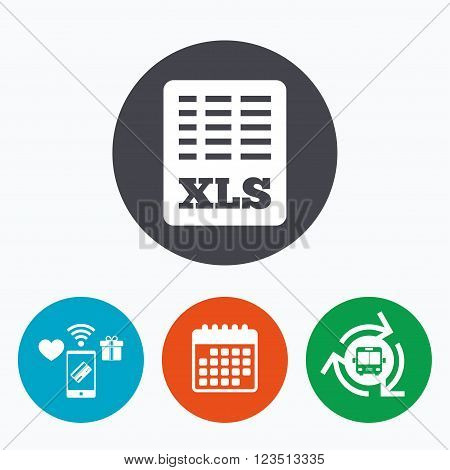 Excel file document icon. Download xls button. XLS file symbol. Mobile payments, calendar and wifi icons. Bus shuttle.