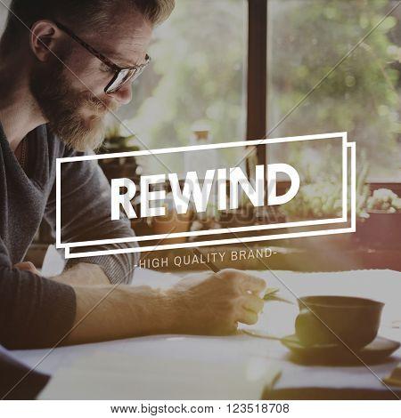 Rewind Rewinding Restart Reset Recover Rerun Concept