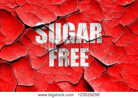 Grunge cracked sugar free sign with some soft smooth lines