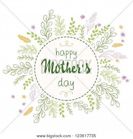 vector hand drawn mothers day lettering circled composition surround with branches, swirls, flowers and quote - happy mothers day. Can be used as mothers day card or poster.