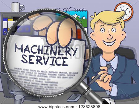 Machinery Service. Officeman Holds Out a Text on Paper through Magnifier. Colored Doodle Style Illustration.