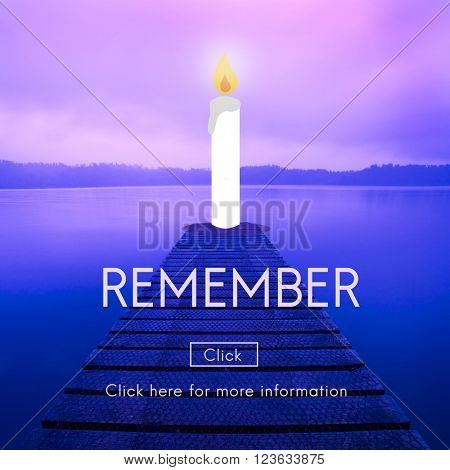 Remember Candle Recognize Pray Concept