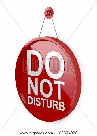 3D Illustration of do not disturb round signboard on white background