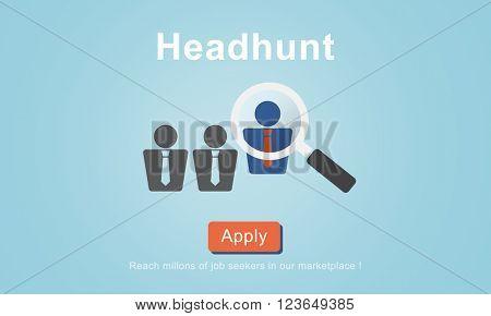 Headhunt Recruitment Scouting Hiring Employment Concept