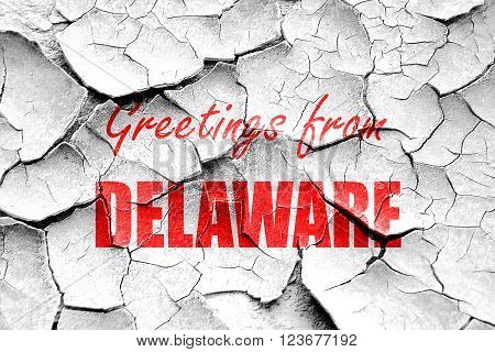 Grunge cracked Greetings from delaware with some smooth lines