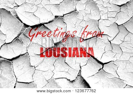 Grunge cracked Greetings from louisiana with some smooth lines