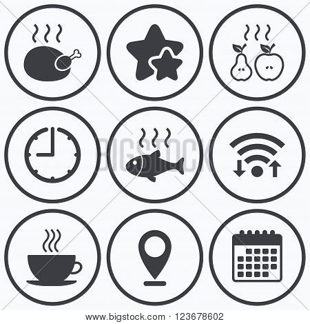 Clock, wifi and stars icons. Hot food icons. Grill chicken and fish symbols. Hot coffee cup sign. Cook or fry apple and pear fruits. Calendar symbol.