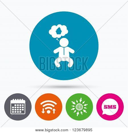 Wifi, Sms and calendar icons. Baby infant think about food sign icon. Toddler boy in pajamas or crawlers body symbol. Go to web globe.