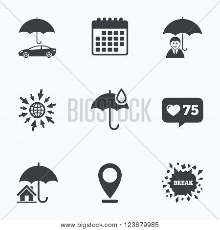 Calendar, like counter and go to web icons. Life, Real estate or Home insurance icons. Umbrella with water drop symbol. Car protection sign. Location pointer.
