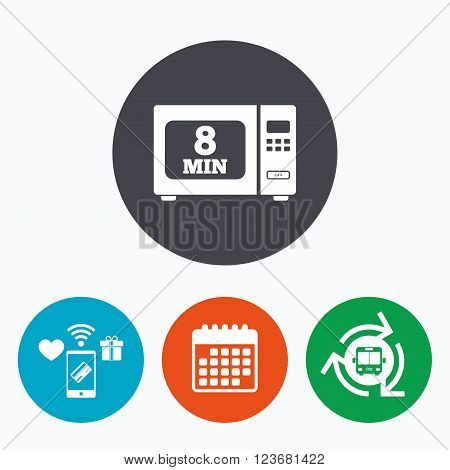 Cook in microwave oven sign icon. Heat 8 minutes. Kitchen electric stove symbol. Mobile payments, calendar and wifi icons. Bus shuttle.