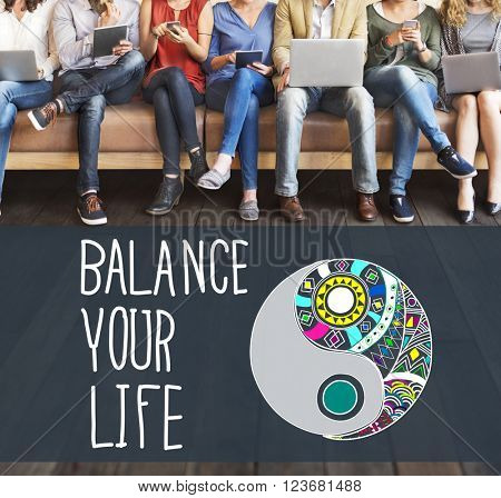 Balance Your Life Stability Work-Life Concept