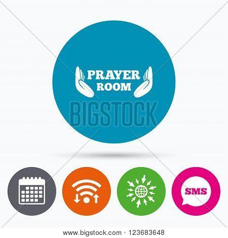 Wifi, Sms and calendar icons. Prayer room sign icon. Religion priest faith symbol. Pray with hands. Go to web globe.