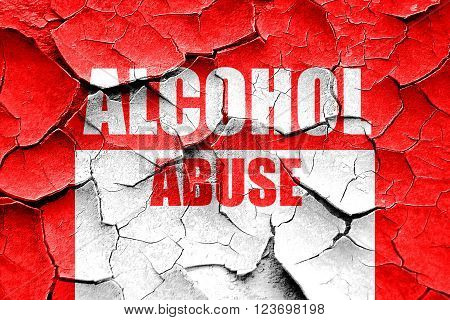 Grunge cracked Alcohol abuse sign with some soft flowing lines