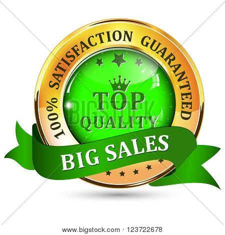Big Sales. Satisfaction guaranteed. Top Quality. Metallic green glossy shiny icon / button with ribbon.