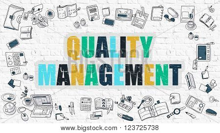 Quality Management Concept. Modern Line Style Illustration. Multicolor Quality Management Drawn on White Brick Wall. Doodle Icons. Doodle Design Style of  Quality Management  Concept.