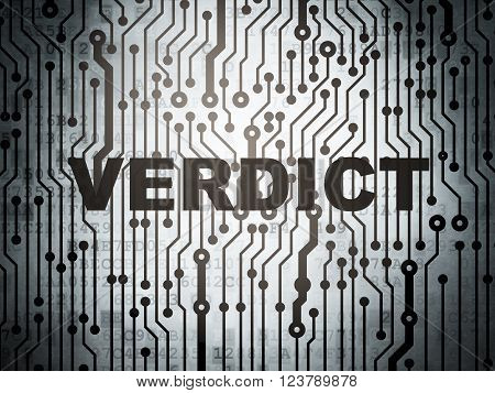 Law concept: circuit board with Verdict