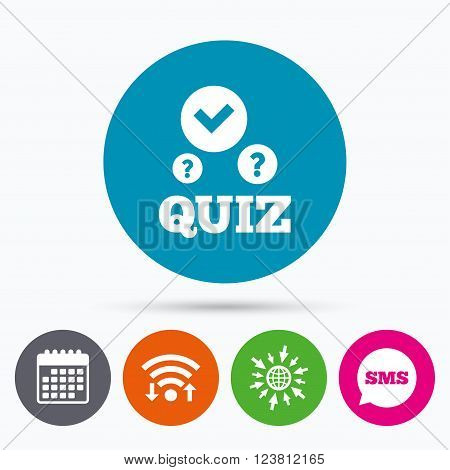 Wifi, Sms and calendar icons. Quiz with check and question marks sign icon. Questions and answers game symbol. Go to web globe.