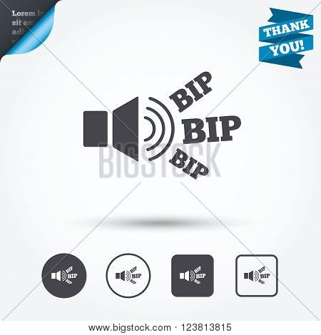 Speaker volume icon. Sound with BIP symbol. Loud signal. Circle and square buttons. Flat design set. Thank you ribbon.