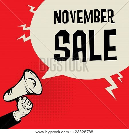 Megaphone Hand business concept with text November Sale, vector illustration
