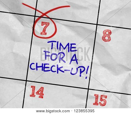 Concept image of a Calendar with the text: Time For a Check-Up