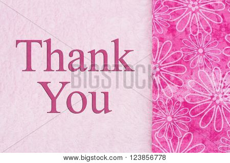 Thank You Message Some flowers on pink plush fabric with text Thank You