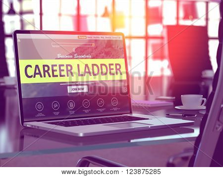 Career Ladder Concept. Closeup Landing Page on Laptop Screen  on background of Comfortable Working Place in Modern Office. Blurred, Toned Image. 3D Render.