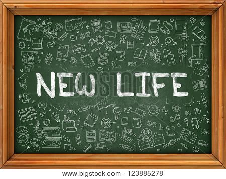 New Life Concept. Modern Line Style Illustration. New Life Handwritten on Green Chalkboard with Doodle Icons Around. Doodle Design Style of  New Life Concept.