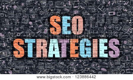 SEO Strategies. Multicolor Inscription on Dark Brick Wall with Doodle Icons. SEO Strategies Concept in Modern Style. Doodle Design Icons. SEO Strategies on Dark Brickwall Background.