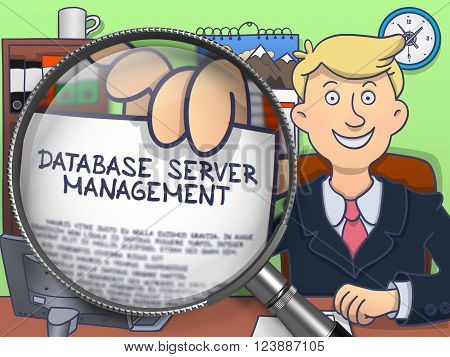 Database Server Management on Paper in Man's Hand to Illustrate a Business Concept. Closeup View through Magnifying Glass. Colored Doodle Style Illustration.