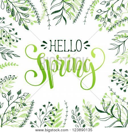 Floral frame with Hello spring text. Romantic template for greeting cards and invitations. Spring time lettering with hand drawn branches on white background.