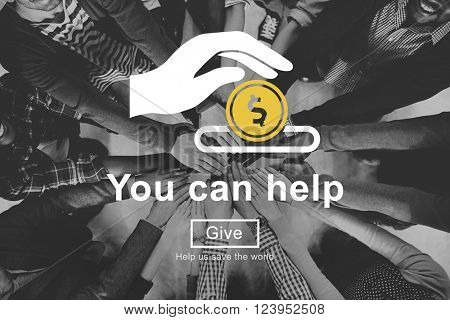 You Can Help Give Money Donate Concept