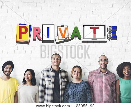 Private Personal Exclusive Restriction Concept