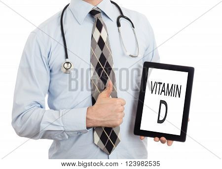 Doctor Holding Tablet - Vitamin D