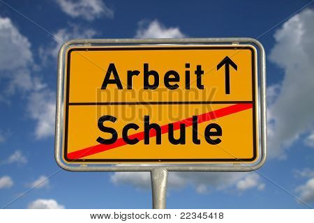 German Road Sign School And Work