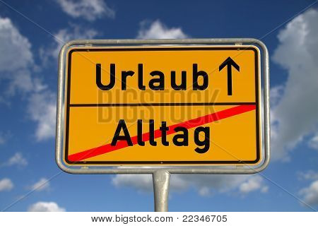 German Road Sign Daily Routine And Vacation