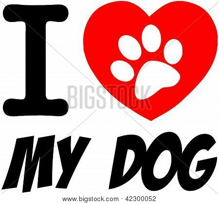 I Love My Dog Text With Red Heart And Paw Print