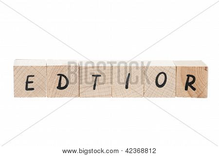 Editor Misspelled With Wooden Blocks.