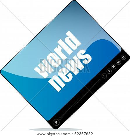Video Player For Web With World News Word