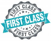 picture of first class  - First class blue grunge retro style isolated seal - JPG