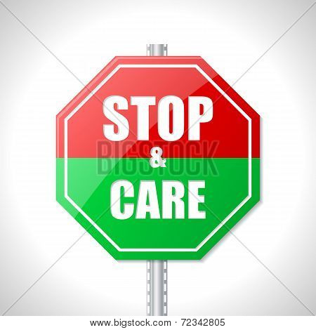 Stop And Care Traffic Sign